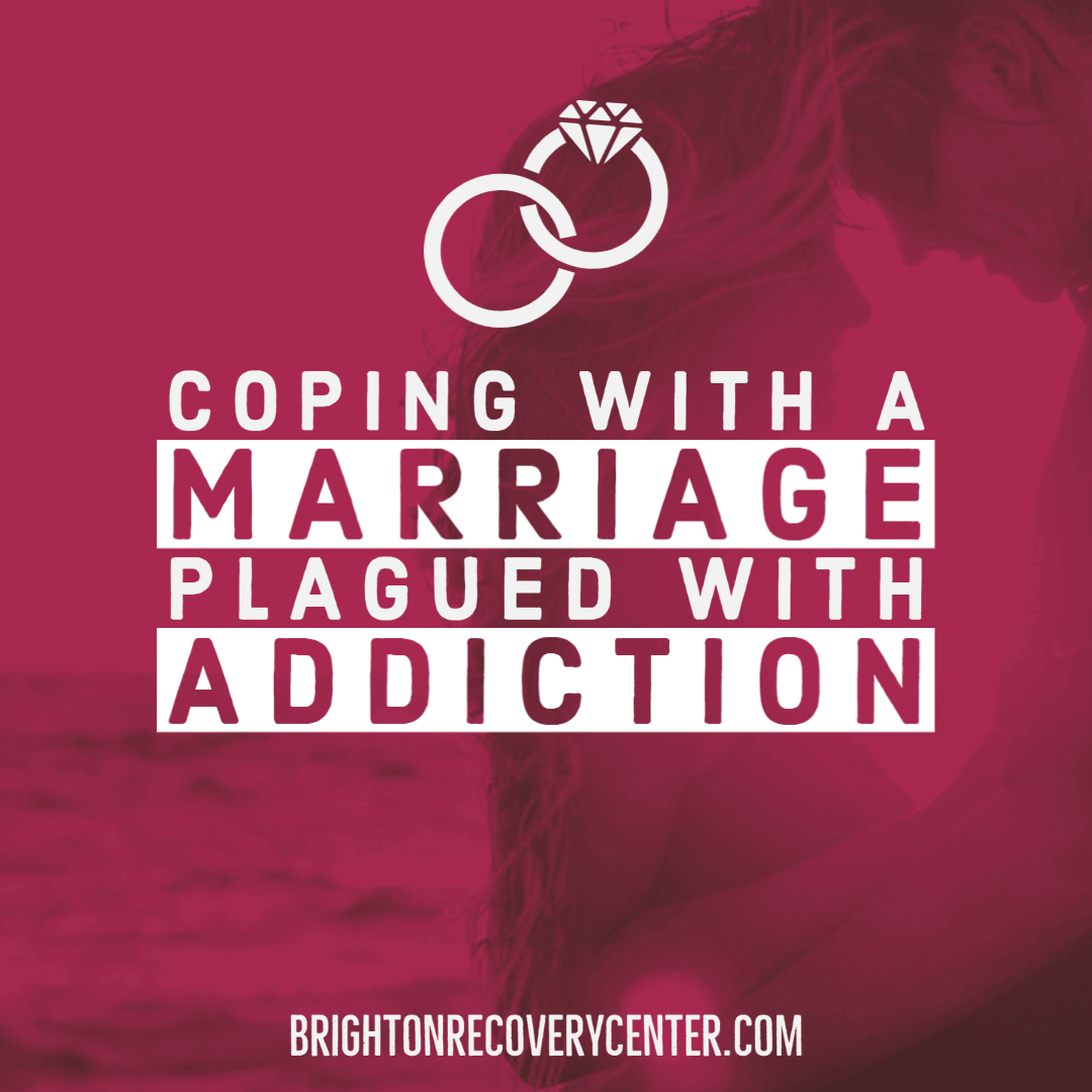 Coping with a Marriage Plagued with Addiction