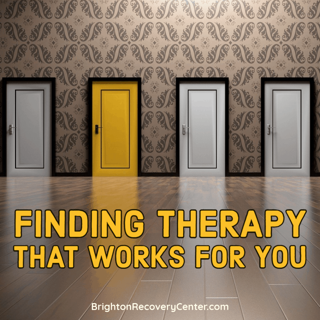 Finding Therapy that Works For You