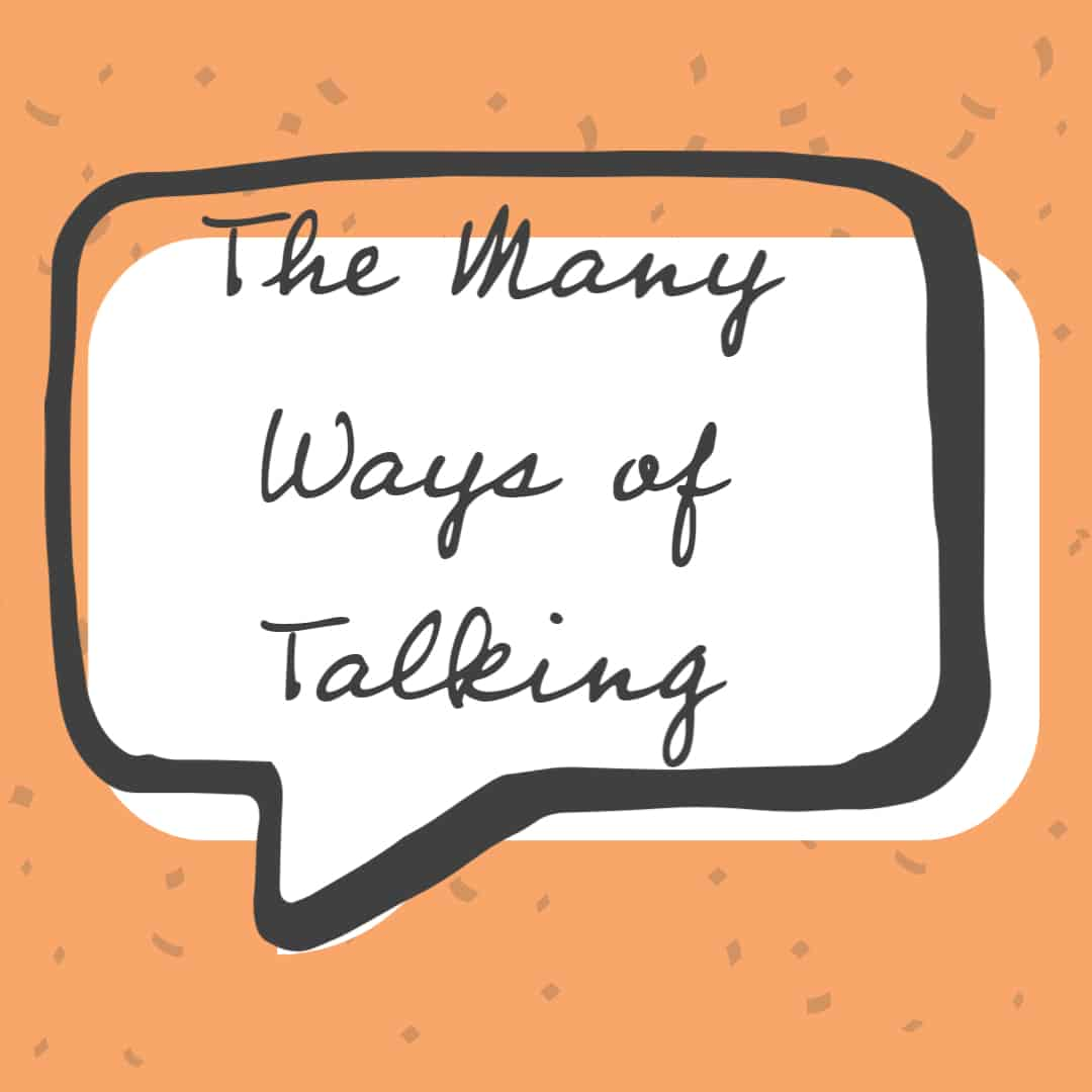 many ways of talking