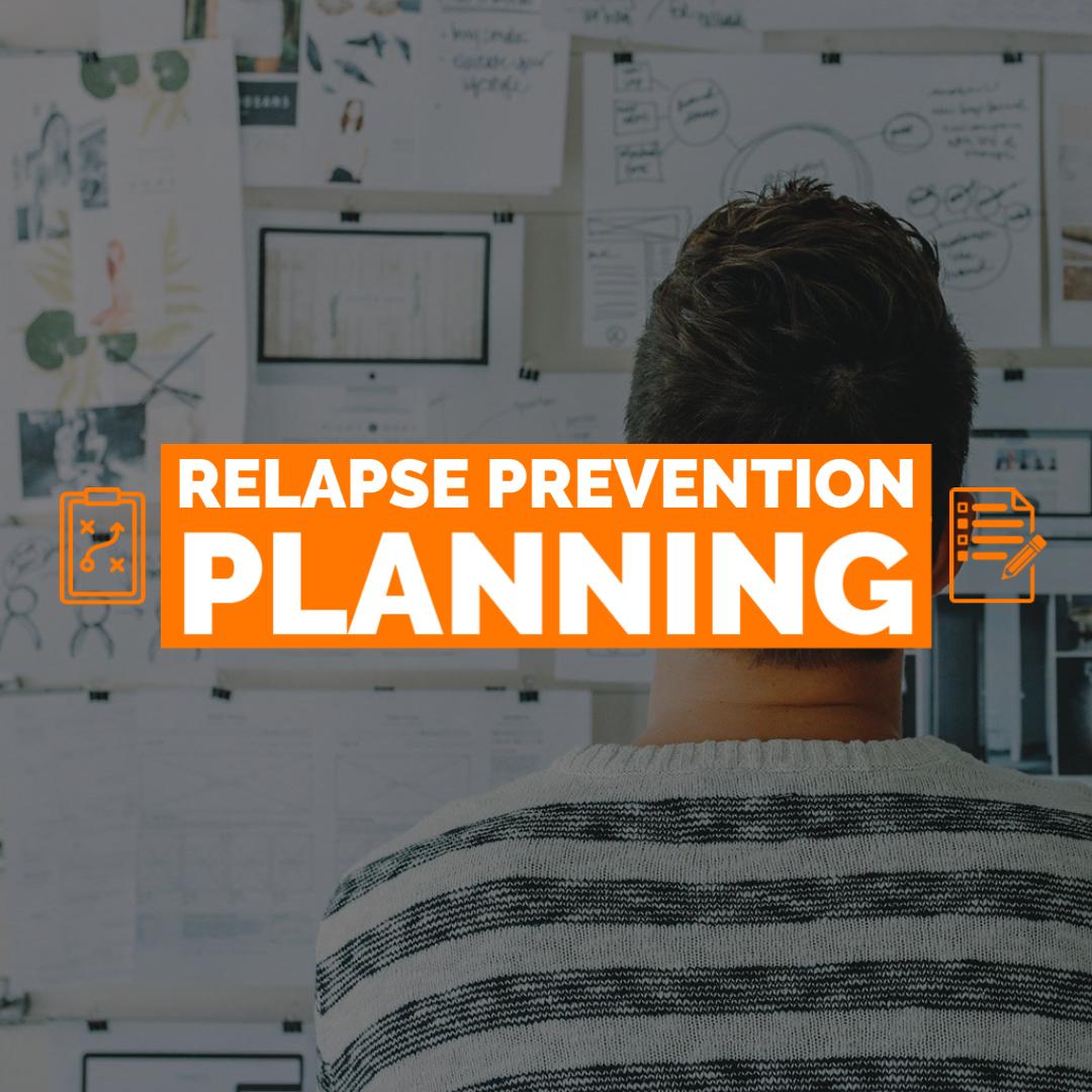 relapse prevention planning