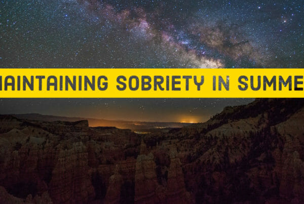 Maintaining Sobriety in Summer